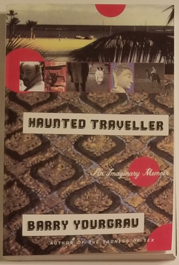 HAUNTED TRAVELLER. Barry Yourgrau.