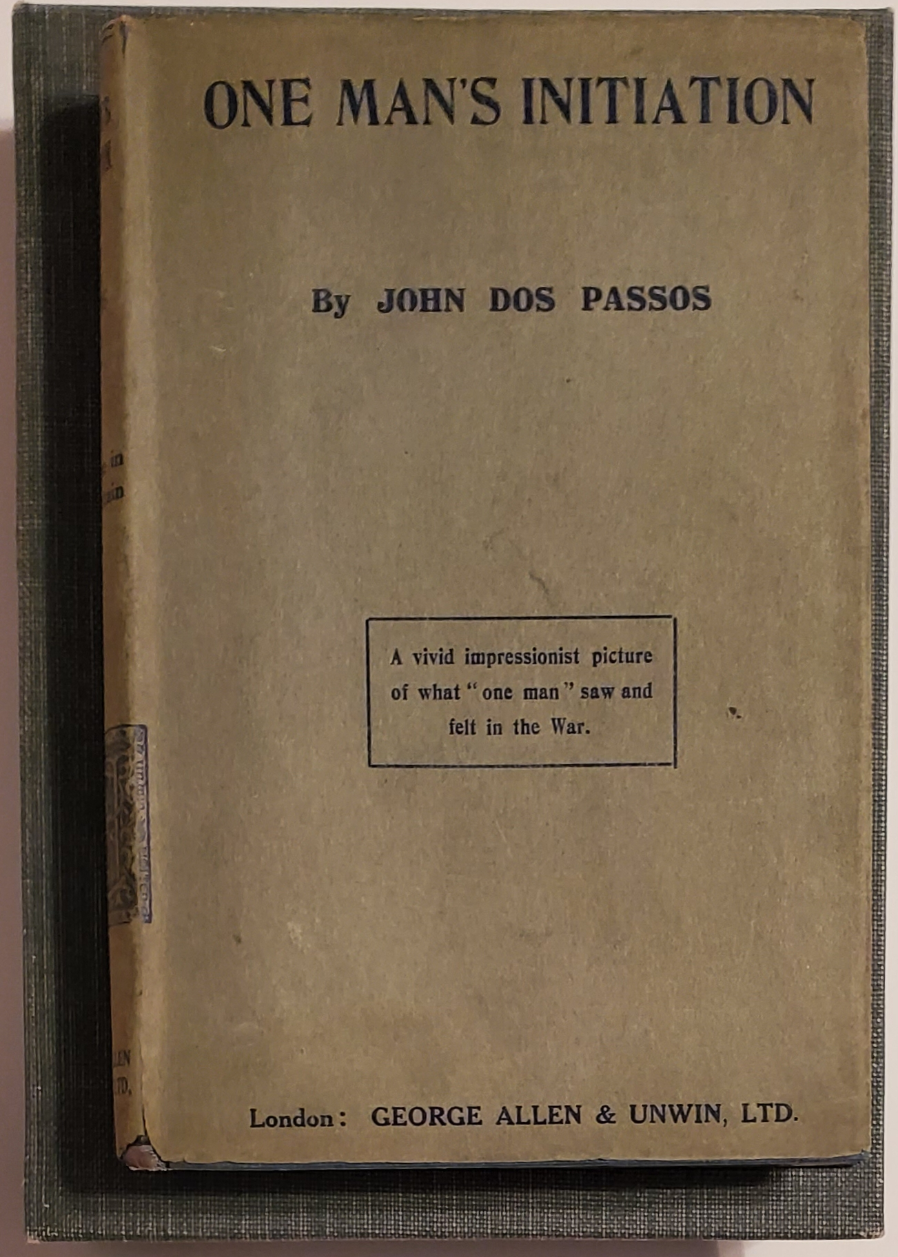ONE MAN'S INITIATION --- 1917 [Inscribed Copy of First Book w/ Autographed Letter]. John Dos Passos.