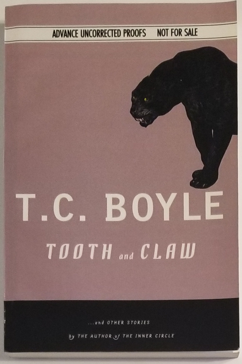 TOOTH and CLAW and Other Stories. T. C. Boyle.