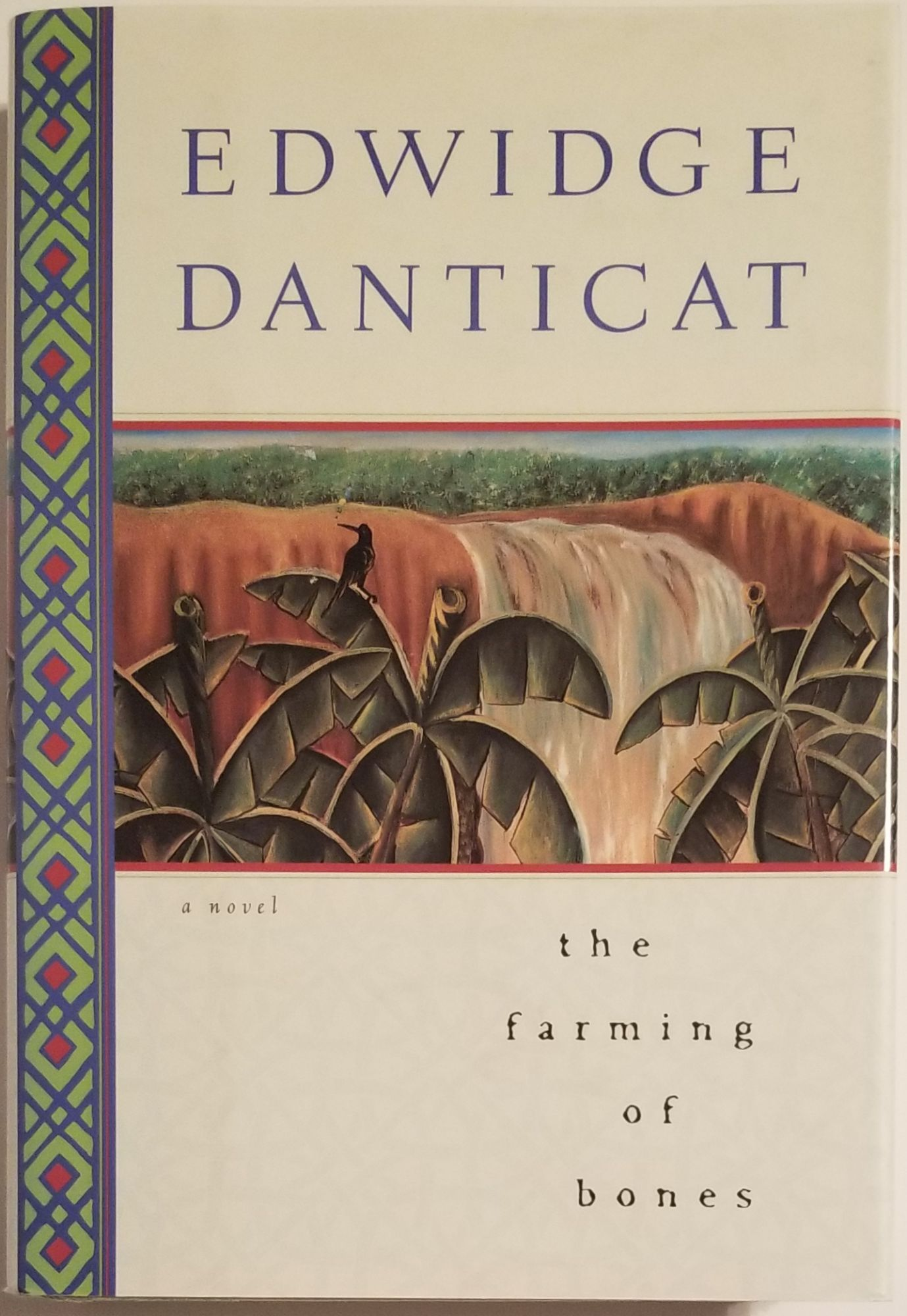 THE FARMING OF BONES. Edwidge Danticat.
