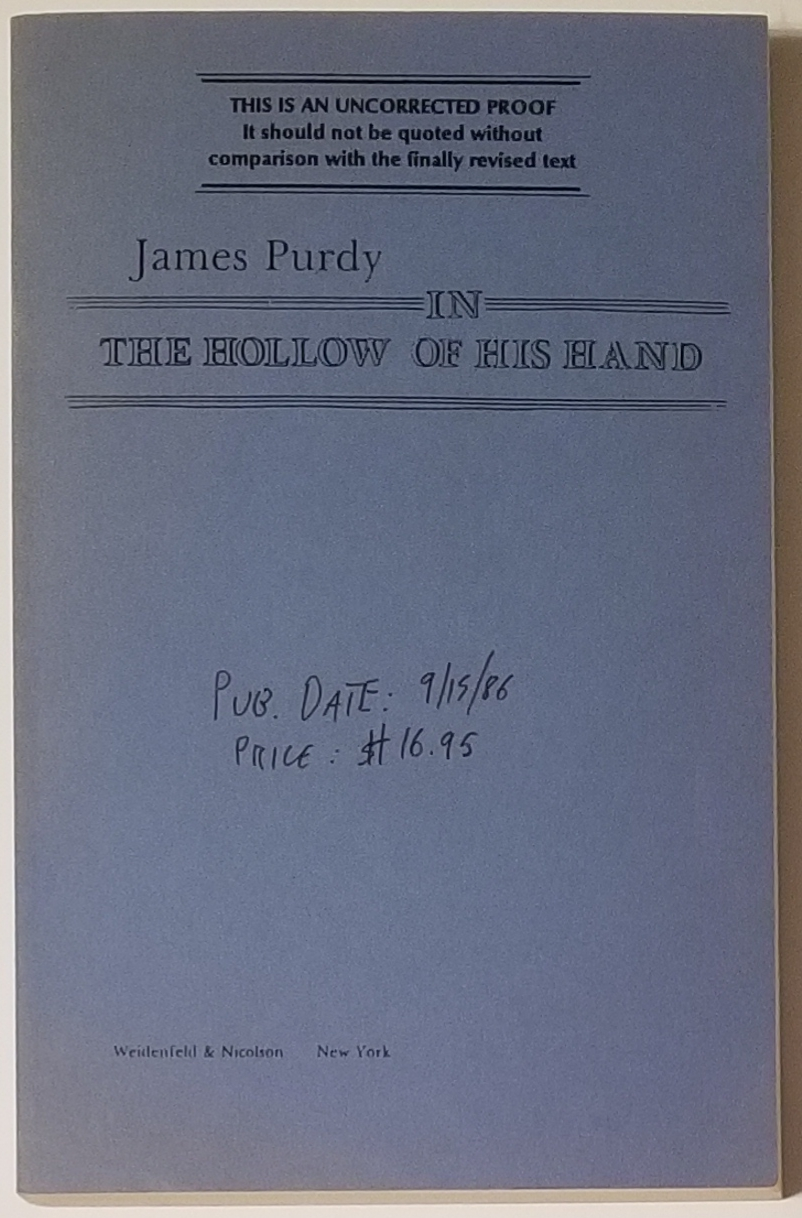 IN THE HOLLOW OF HIS HAND. James Purdy.