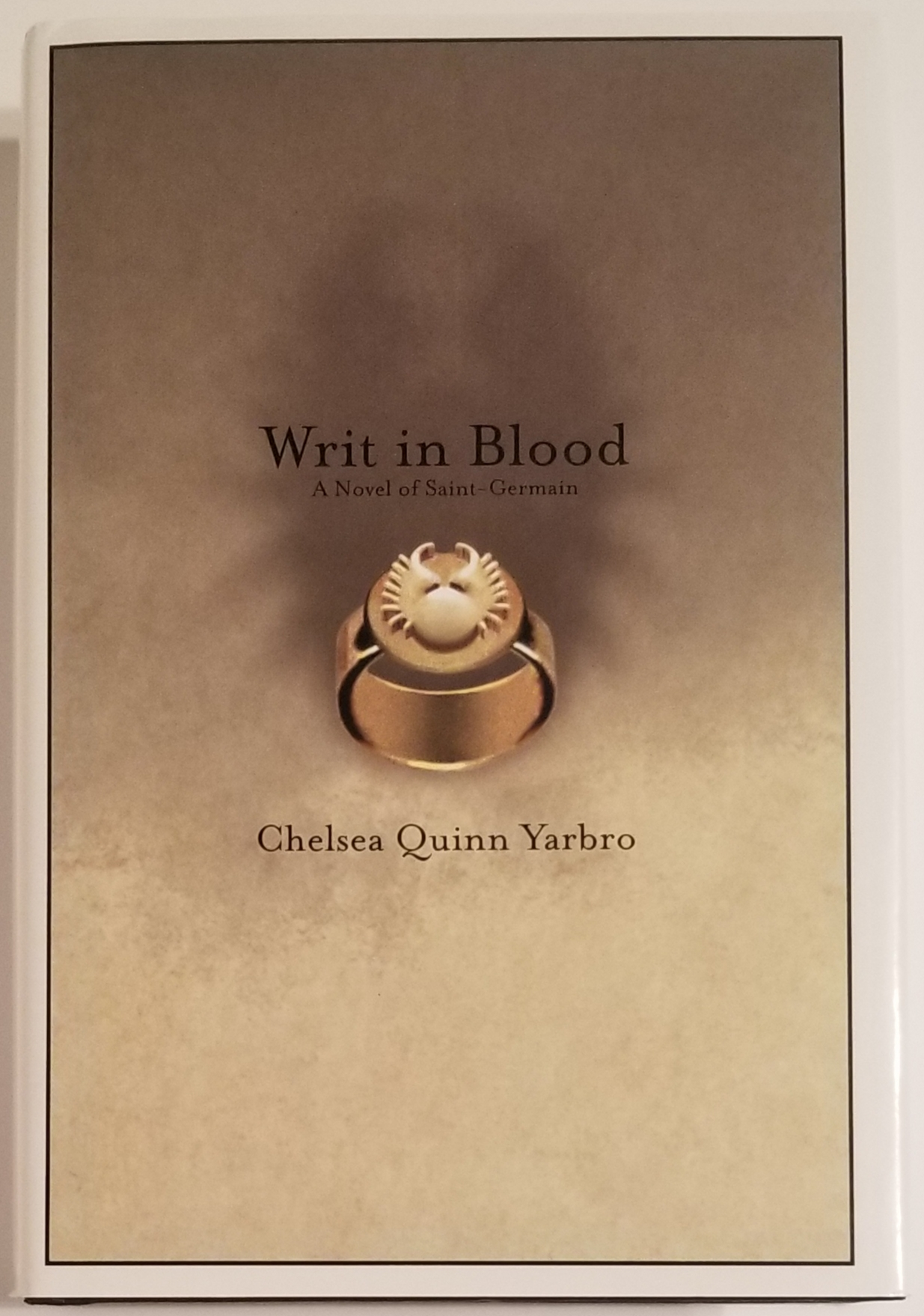 Writ In Blood A Novel Of Saint Germain Chelsea Quinn Yarbro First Edition