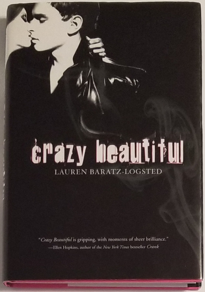 CRAZY BEAUTIFUL. Lauren Baratz-Logsted.