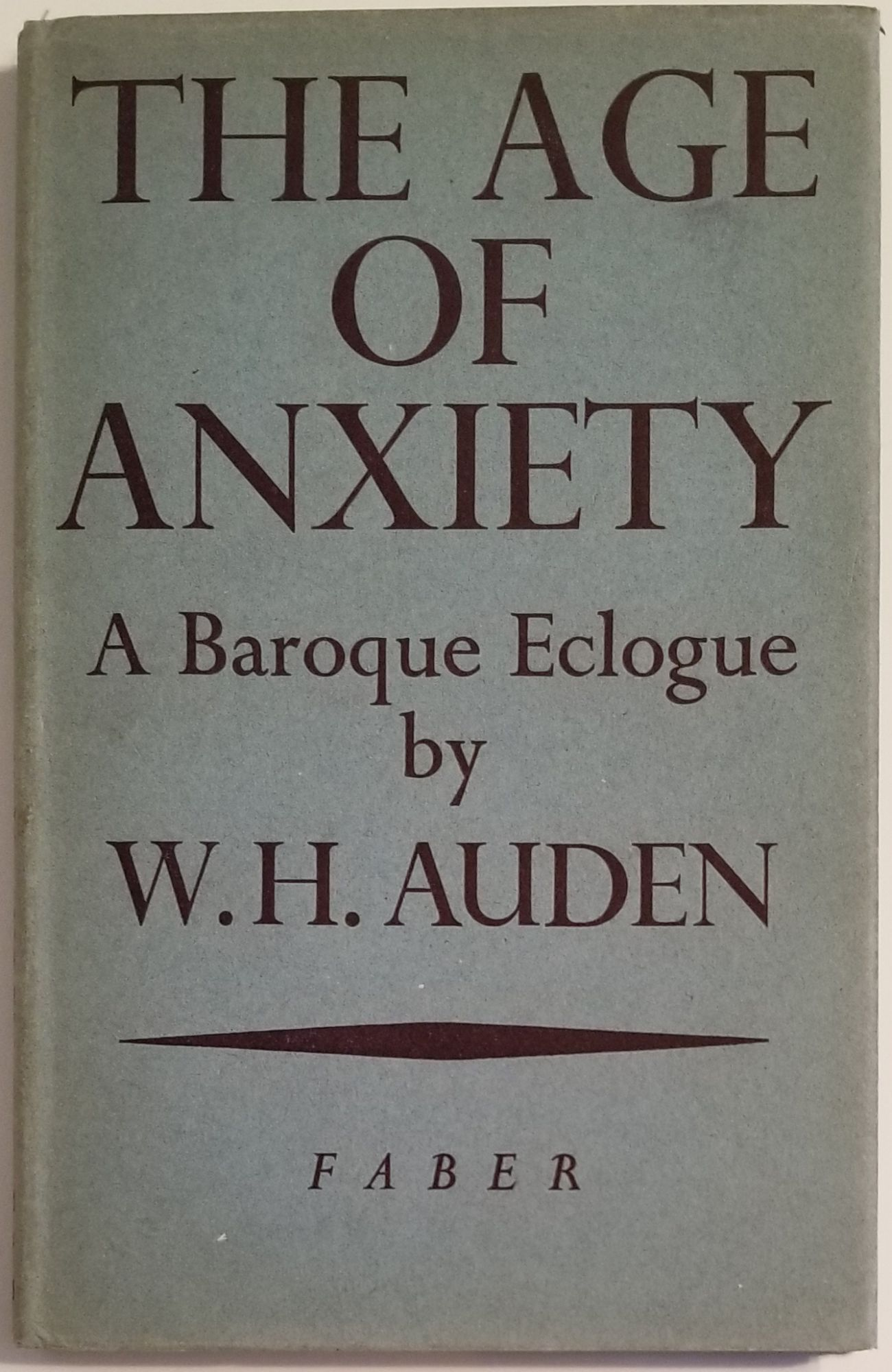 THE AGE OF ANXIETY. W. H. Auden.
