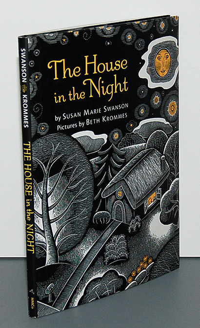 THE HOUSE IN THE NIGHT. Pictures by Beth Krommes. Susan Marie Swanson.