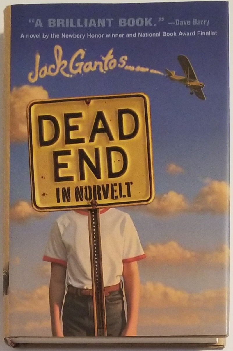 DEAD END IN NORVELT. Jack Gantos.
