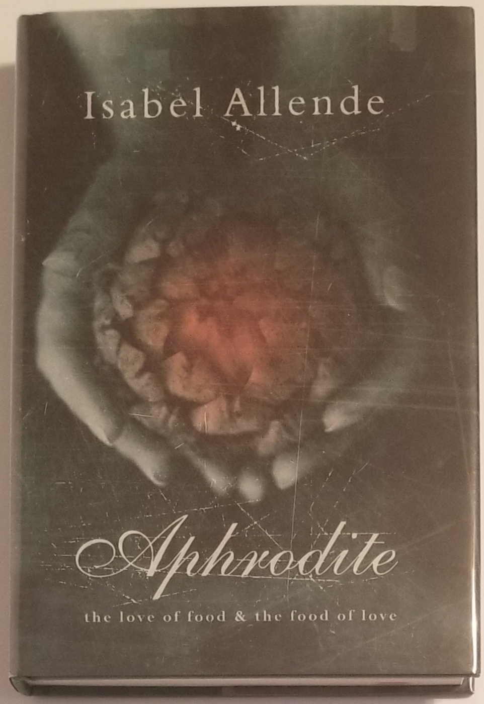 APHRODITE. A Memoir of the Senses. Illustrations by Robert Shekter. Recipes by Panchita Llona. Isabel Allende.
