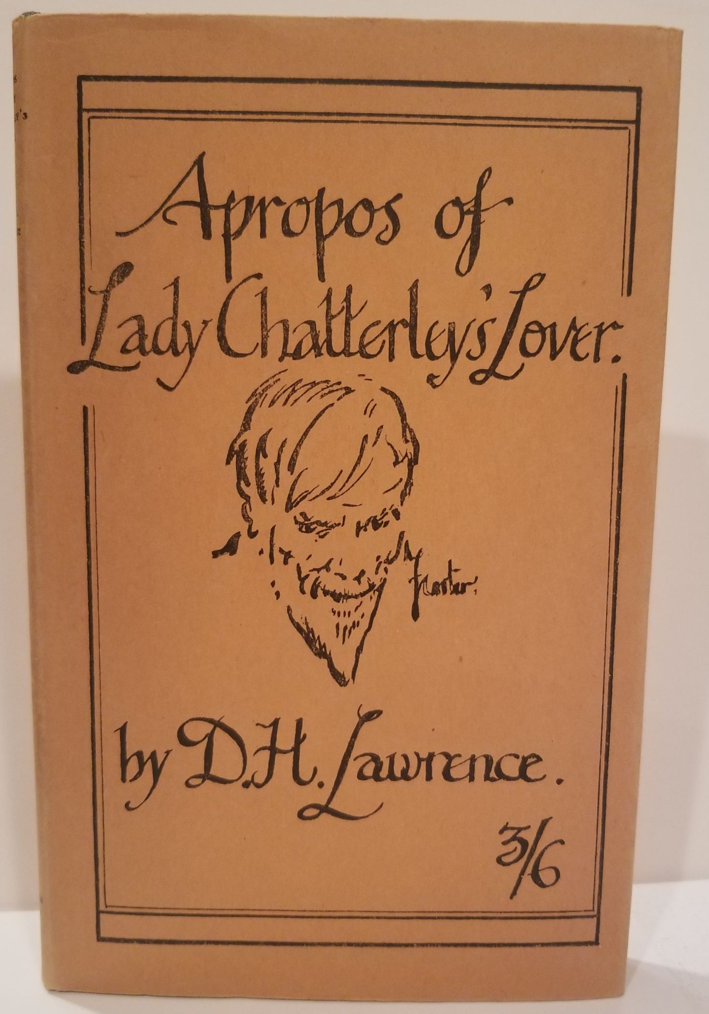 APROPOS OF LADY CHATTERLY'S LOVER. D. H. Lawrence.