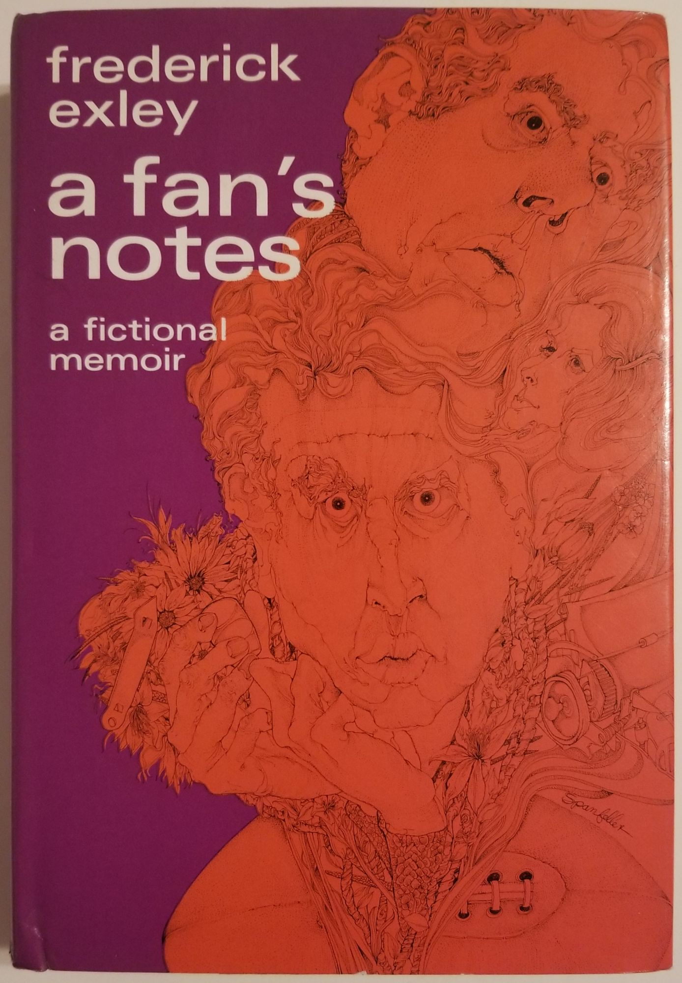 A FAN'S NOTES. A Fictional Memoir. Frederick Exley.