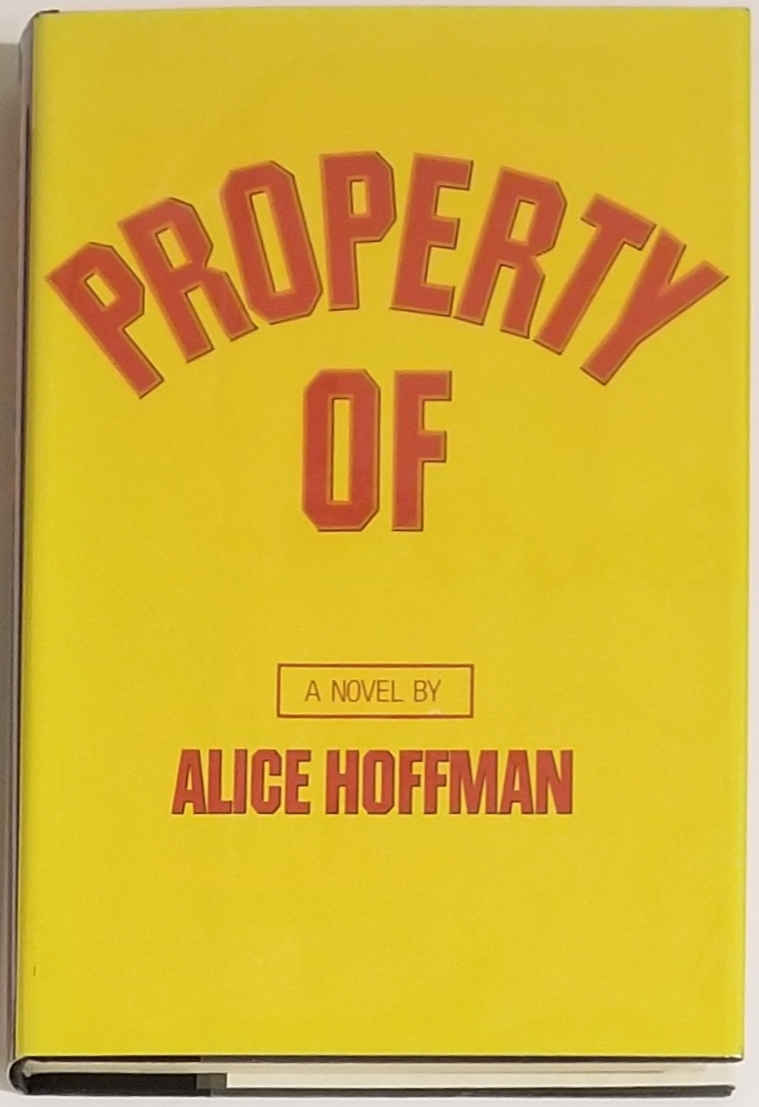 PROPERTY OF. Alice Hoffman.