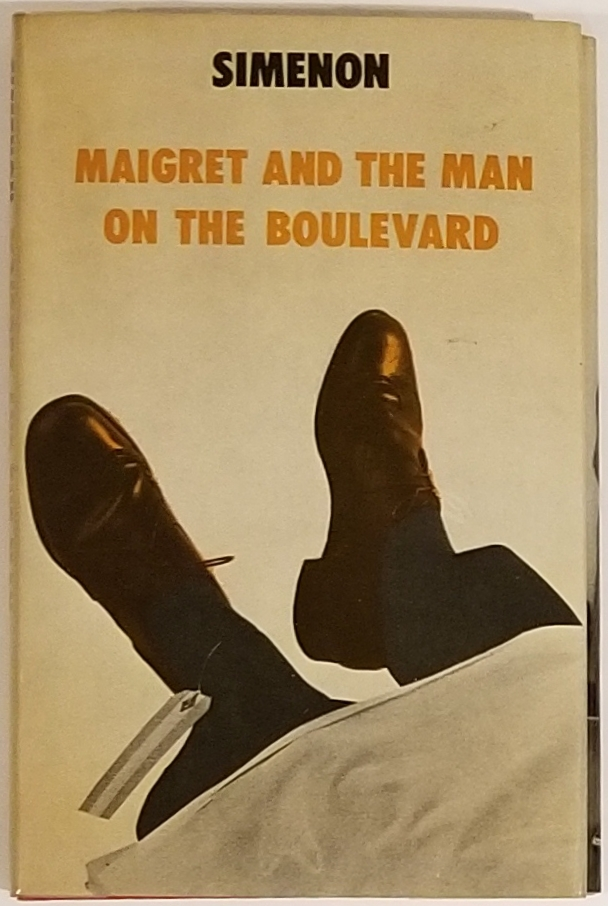 MAIGRET AND THE MAN ON THE BOULEVARD. George Simenon.