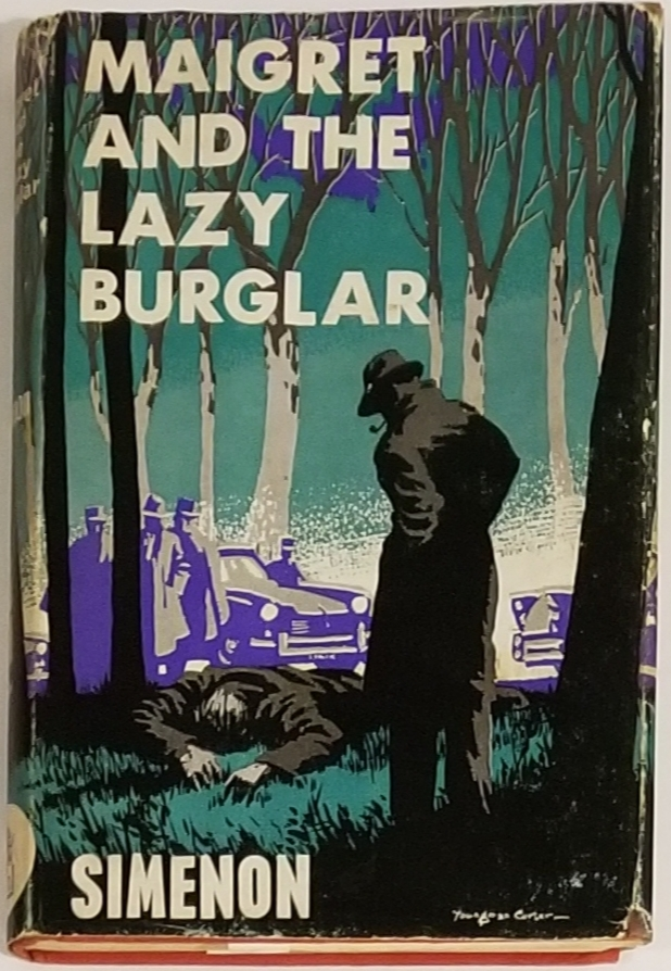 MAIGRET AND THE LAZY BURGLAR. George Simenon.