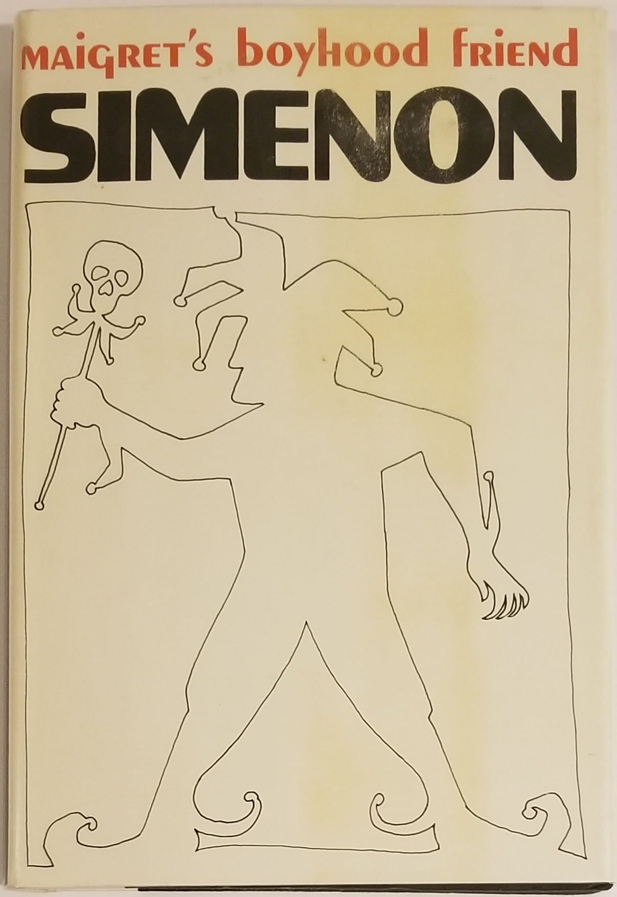 MAIGRET'S BOYHOOD FRIEND. George Simenon.