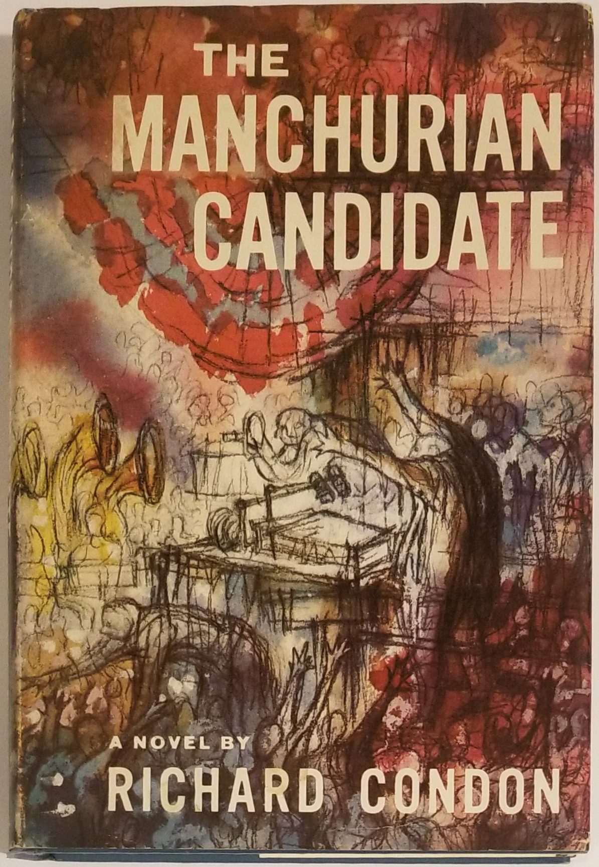 THE MANCHURIAN CANDIDATE. Richard Condon.