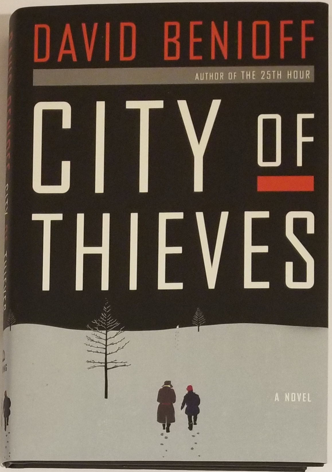 CITY OF THIEVES. David Benioff.