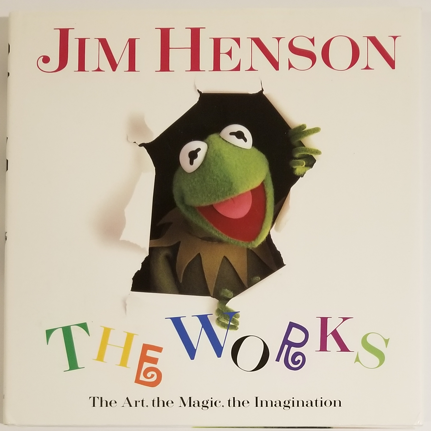 THE WORKS: The Art, the Magic, the Imagination. Jim Henson.