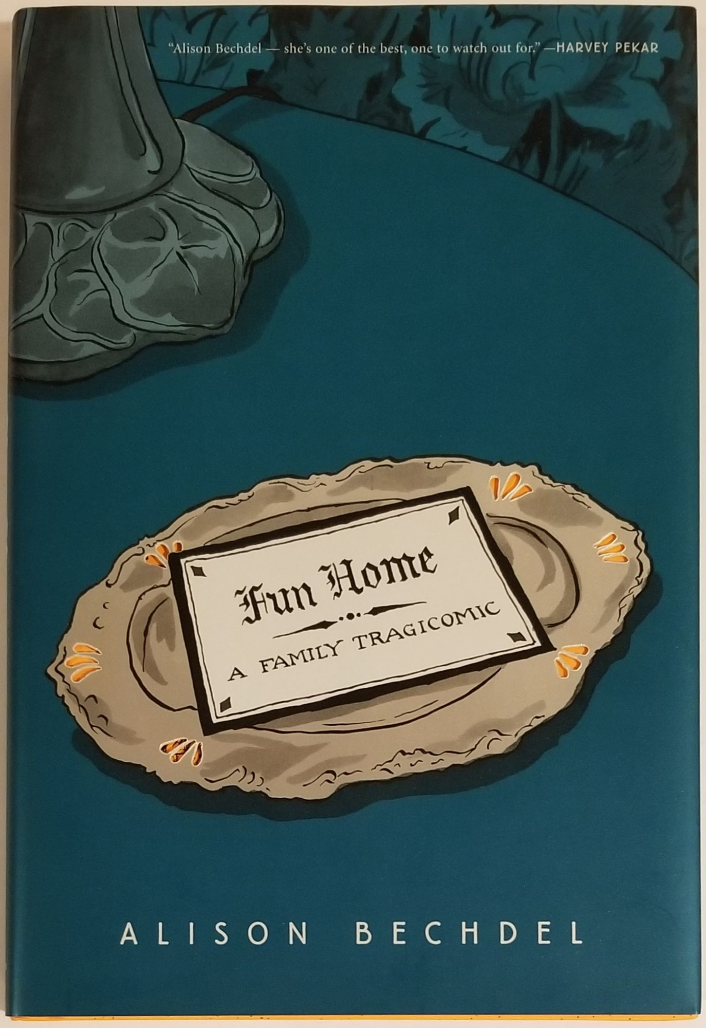 FUN HOME: A TRAGICOMIC. Alison Bechdel.