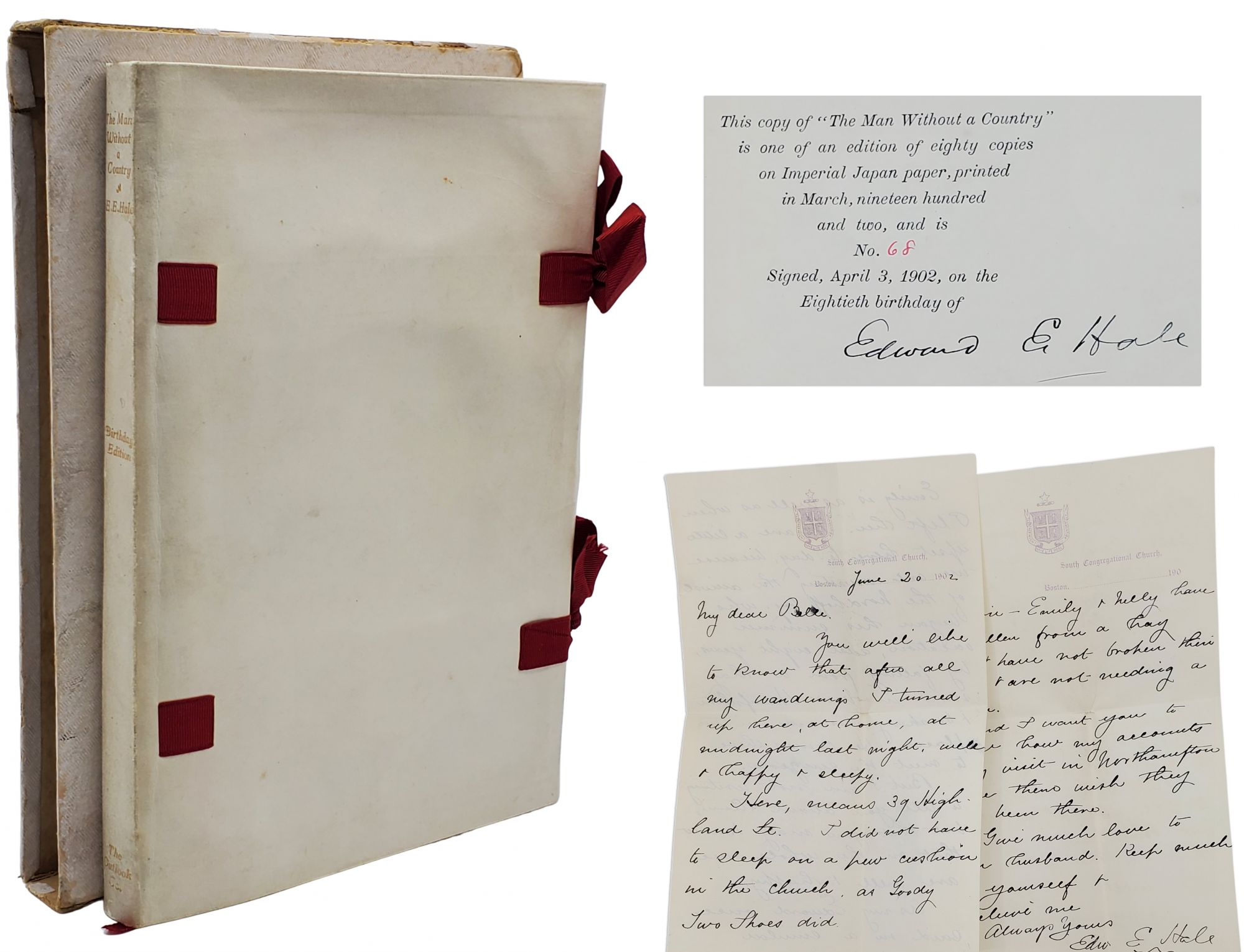 THE MAN WITHOUT A COUNTRY [BIRTHDAY EDITION - ONE OF 80 SIGNED + AUTOGRAPHED LETTER SIGNED + BIRTHDAY INVITE]. Edward Everett Hale.