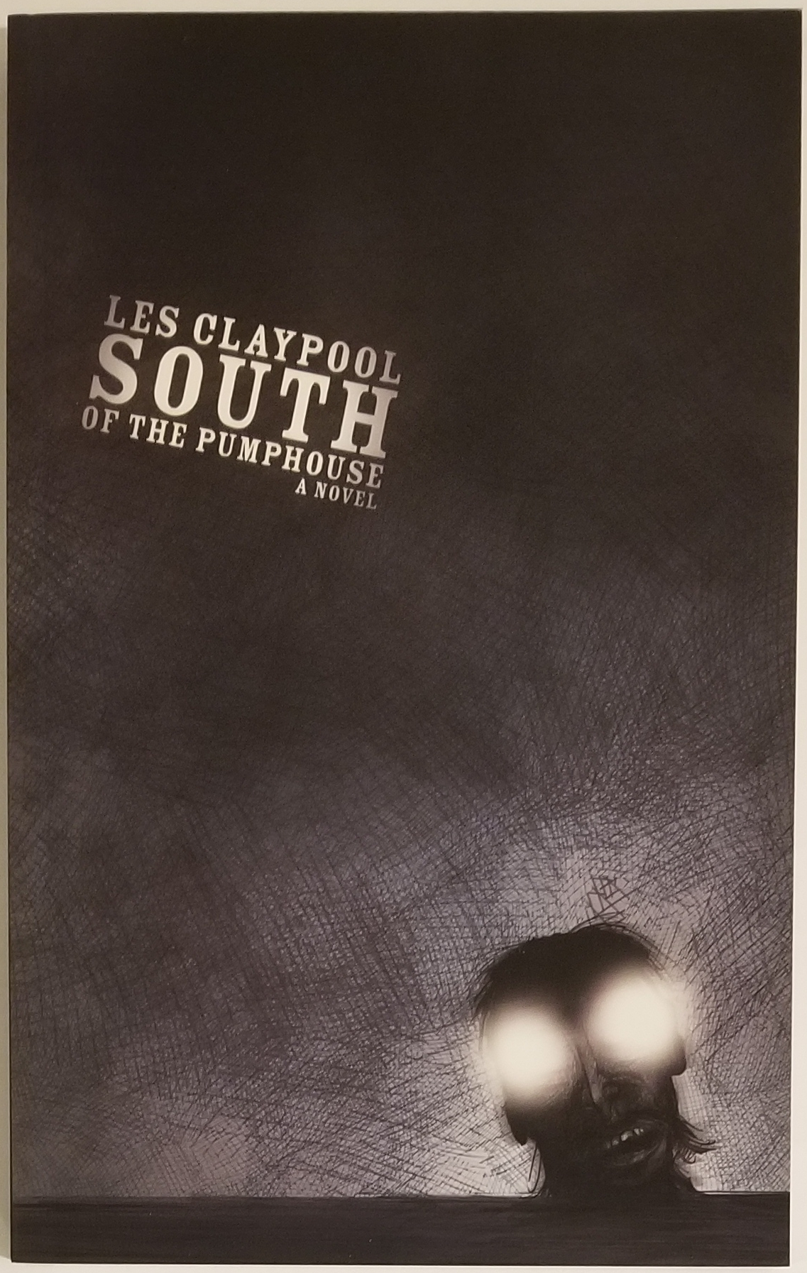 SOUTH OF THE PUMPHOUSE. Les Claypool.