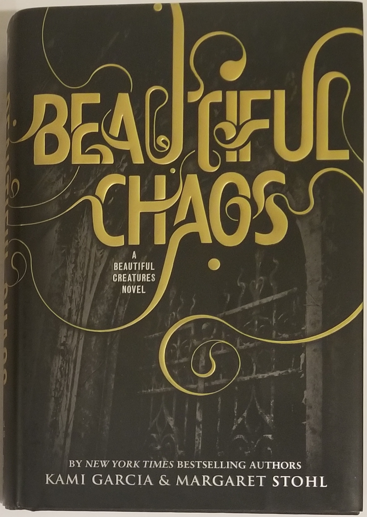 BEAUTIFUL CHAOS: BEAUTIFUL CREATURES BOOK 3. Kami Garcia, Margaret Stohl.