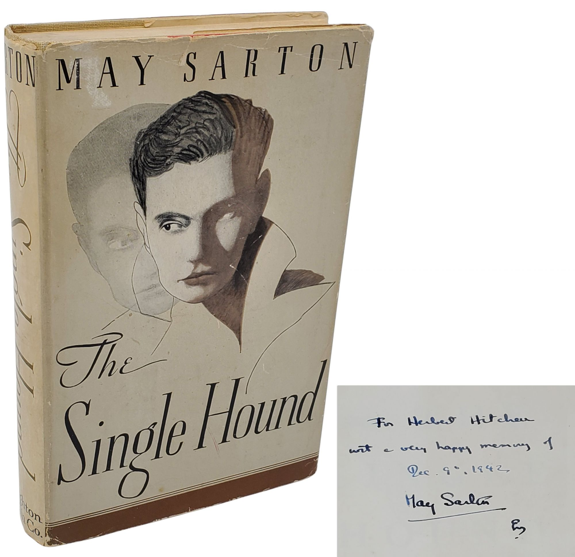 THE SINGLE HOUND [SIGNED & INSCRIBED]. May Sarton.