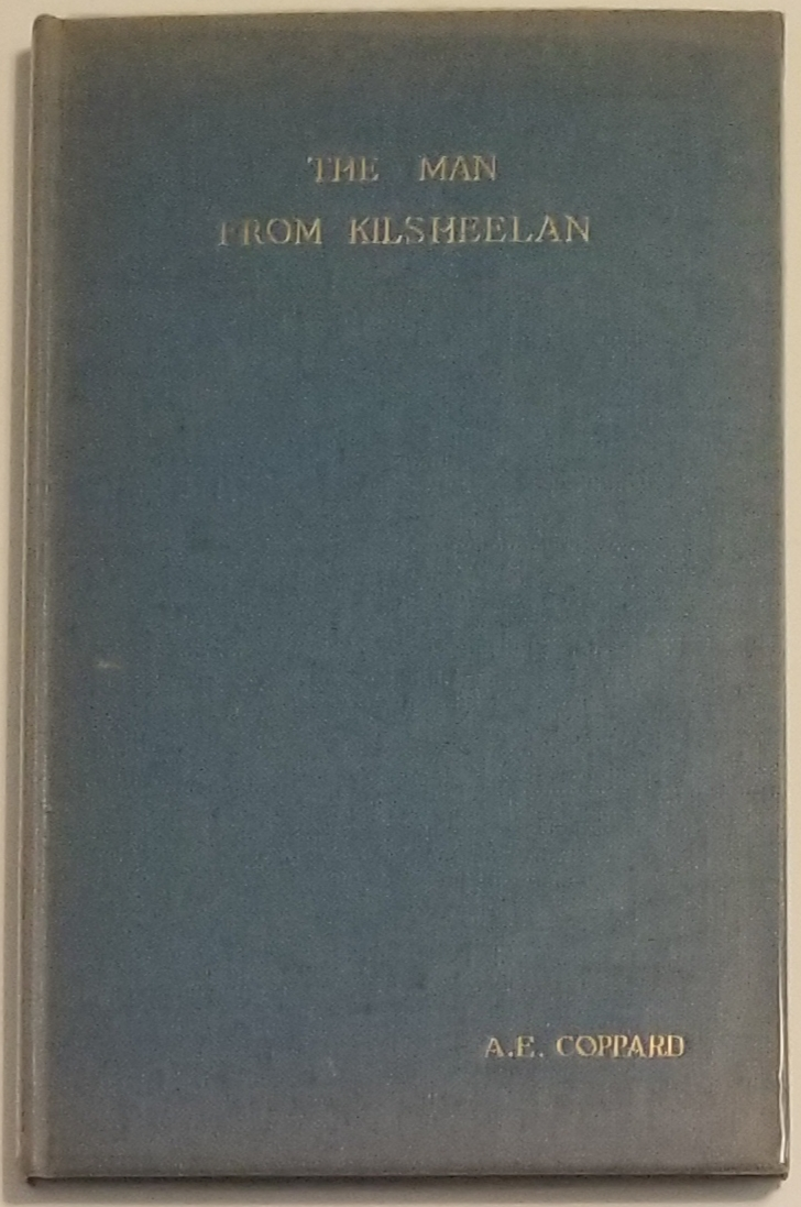 THE MAN FROM KILSHEELAN. Preface by Coppard and Woodcut by Robert Gibbings. A. E. Coppard.