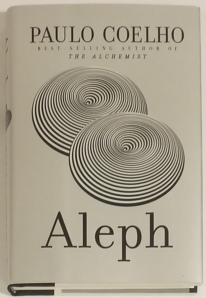 ALEPH. Translated from the Portuguese by Margaret Jull Costa. Paolo Coelho.
