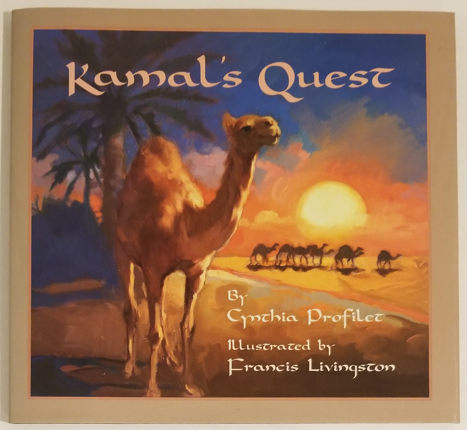 KAMAL'S QUEST. Illustrated by Francis Livingston. Cynthia Profilet.