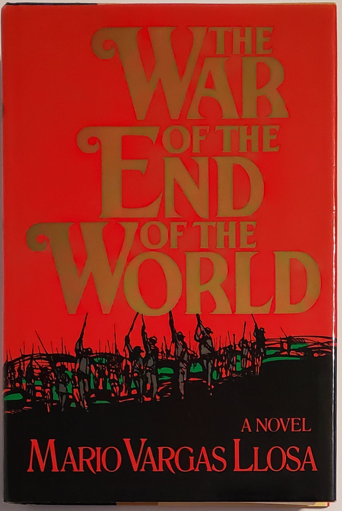 THE WAR OF THE END OF THE WORLD. Translated by Helen R. Lane. Mario Vargas Llosa.