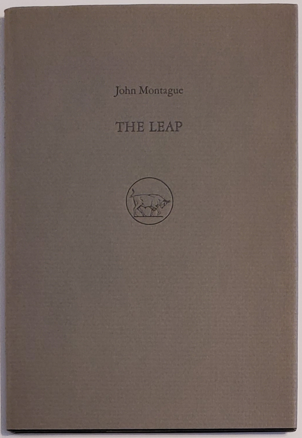 THE LEAP. Two Poems. Illustrations by Timothy Engellan. John Montague.