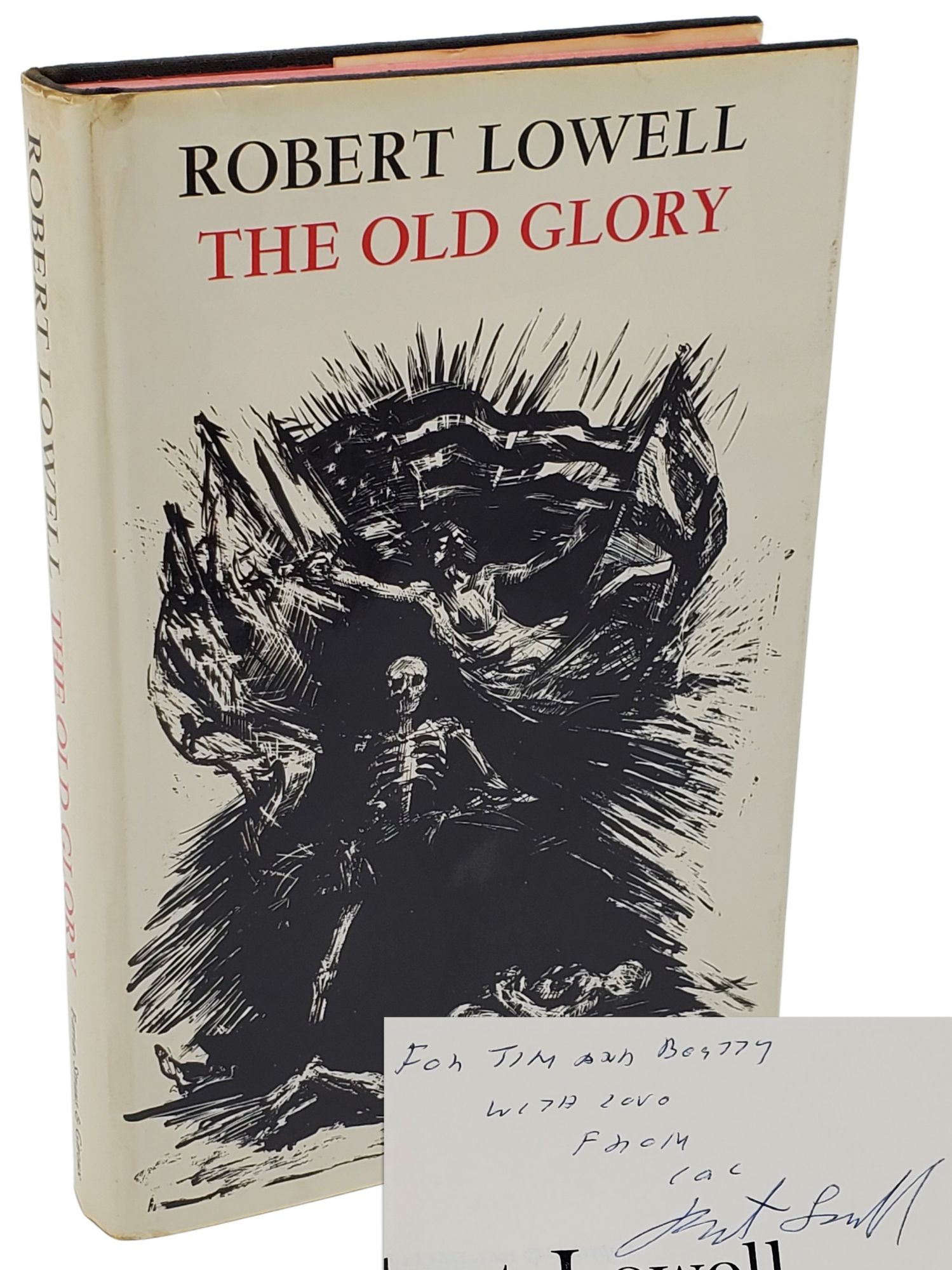 THE OLD GLORY [SIGNED ASSOCATION COPY]. Robert Lowell.
