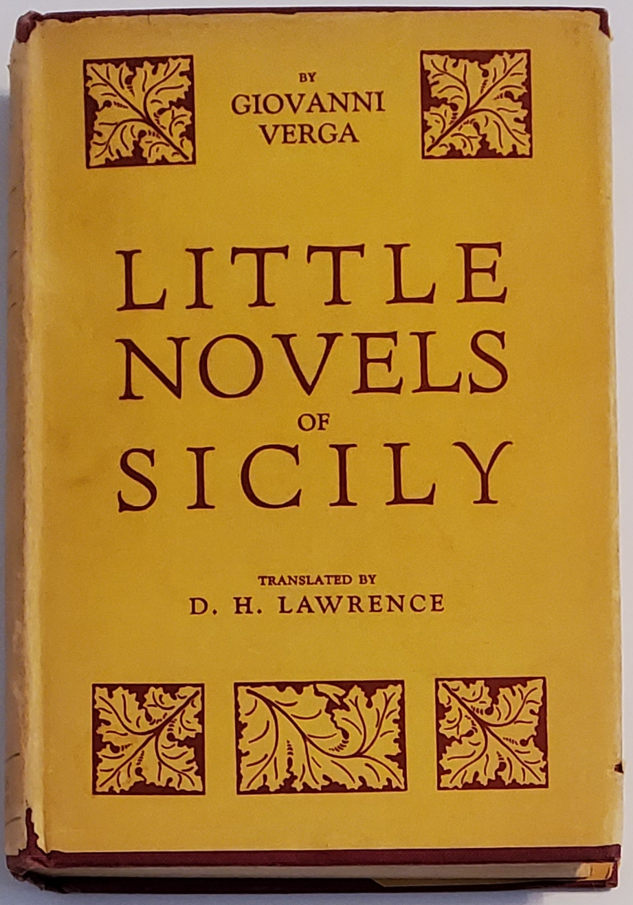 LITTLE NOVELS OF ITALY by Giovanni Verga. Translated from the Italian by D.H. Lawrence. D. H. Lawrence, Giovanni Verga.