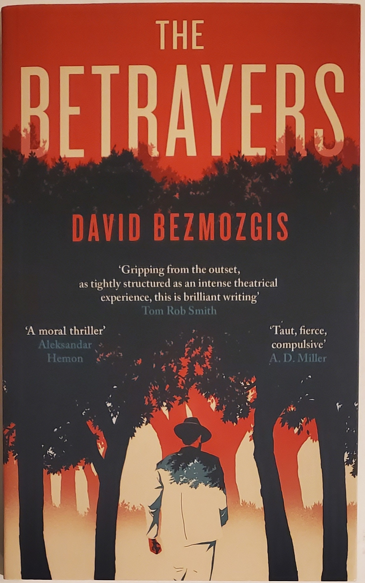 THE BETRAYERS. David Bezmozgis.