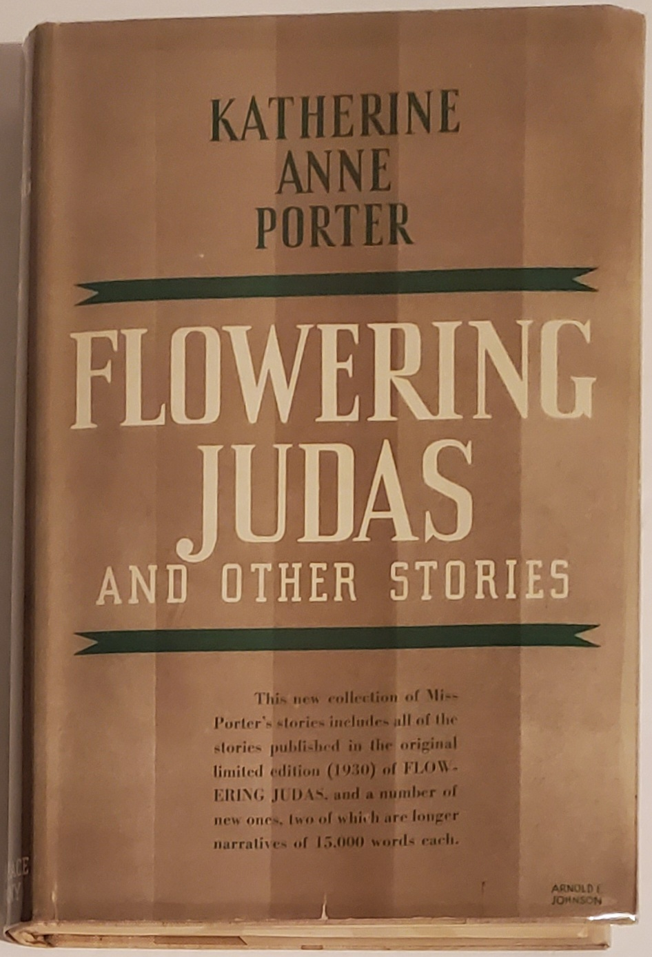 FLOWERING JUDAS and Other Stories [INSCRIBED]. Katherine Anne Porter.