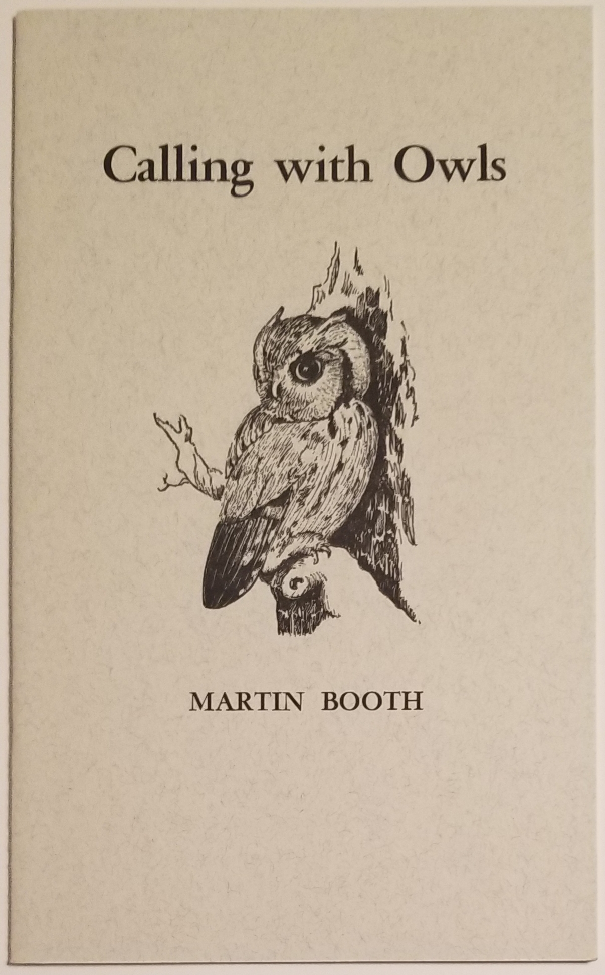 CALLING WITH OWLS. Martin Booth.