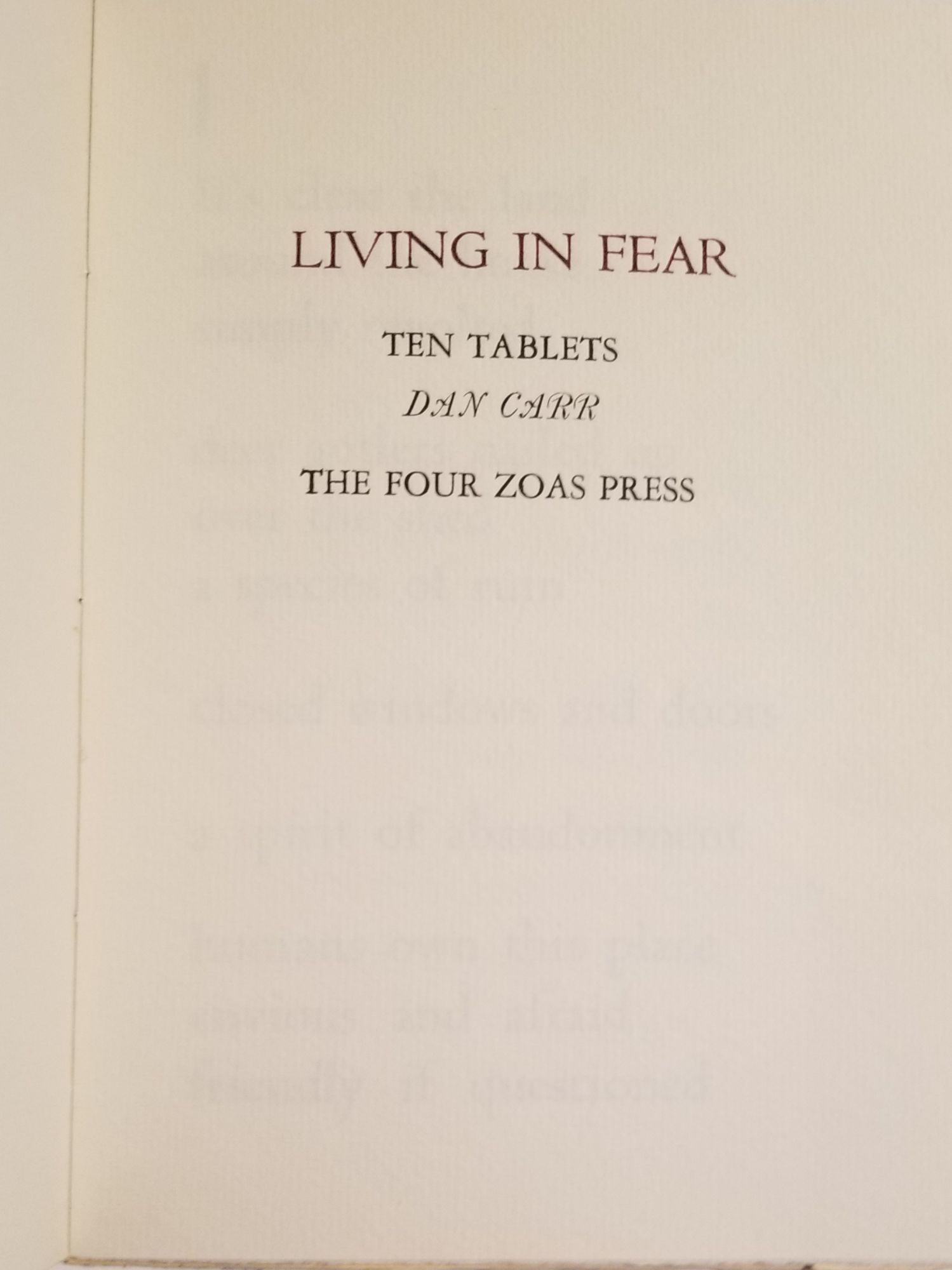 LIVING IN FEAR: Ten Tablets. Dan Carr.
