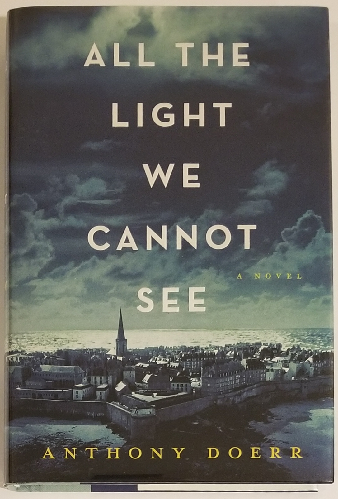 ALL THE LIGHT WE CANNOT SEE. Anthony Doerr.