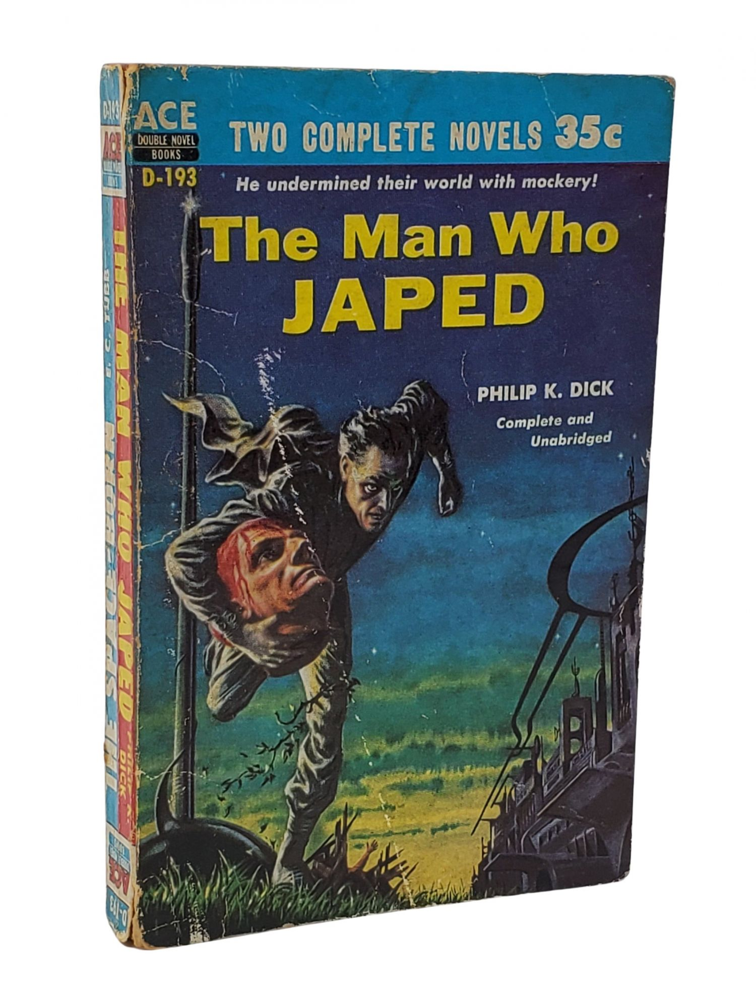 The Man Who Japed. Philip K. Dick.