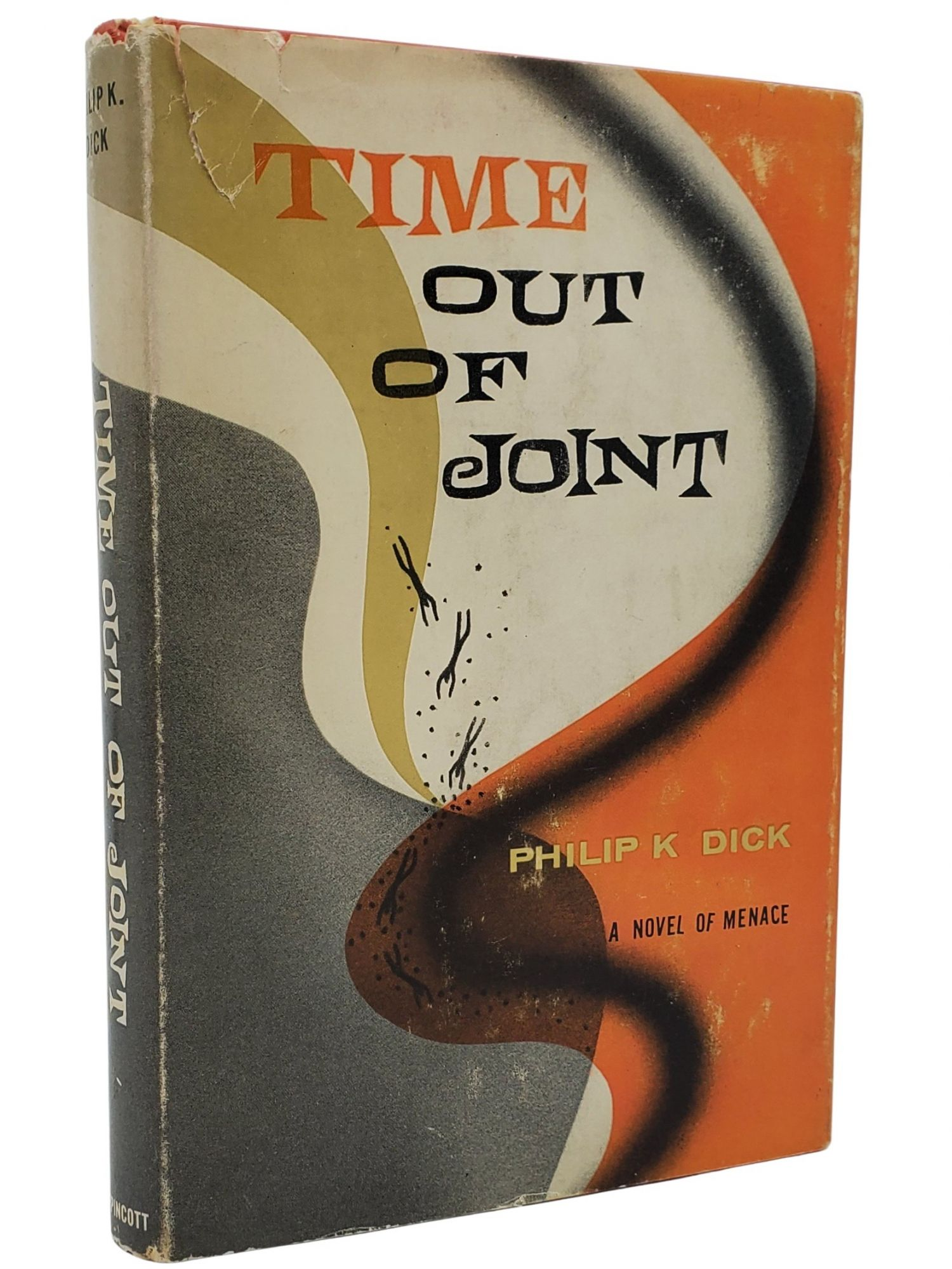 TIME OUT OF JOINT. Philip K. Dick.