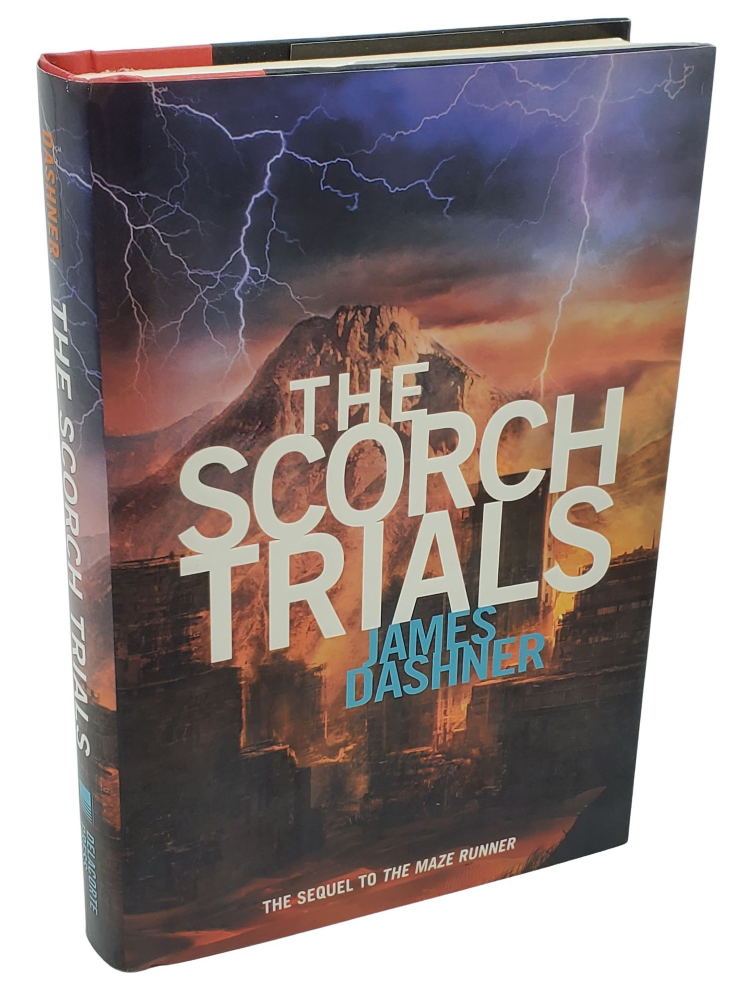 THE SCORCH TRIALS (MAZE RUNNER, BOOK 2). James Dashner.