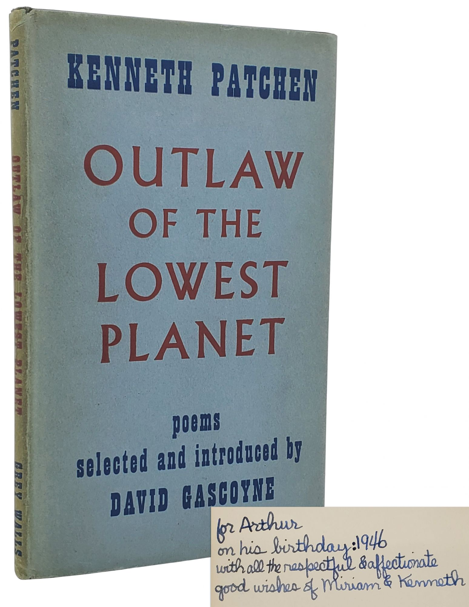OUTLAW OF THE LOWEST PLANET [SIGNED ASSOCIATION COPY]. Kenneth Patchen.
