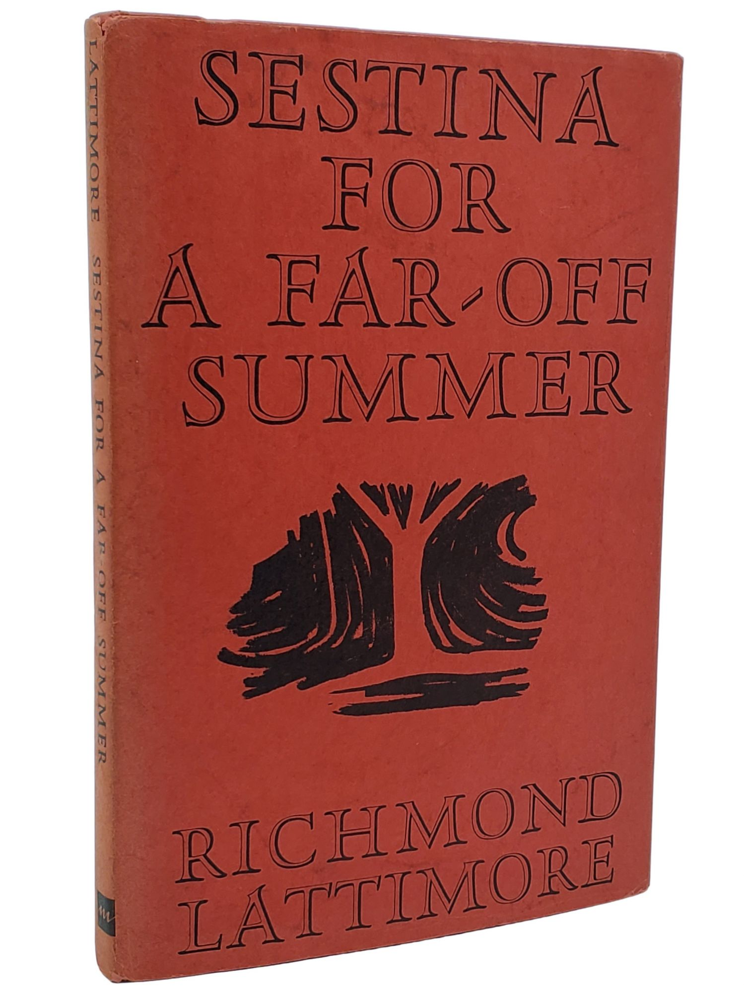 SESTINA FOR A FAR-OFF SUMMER. Richmond Lattimore.