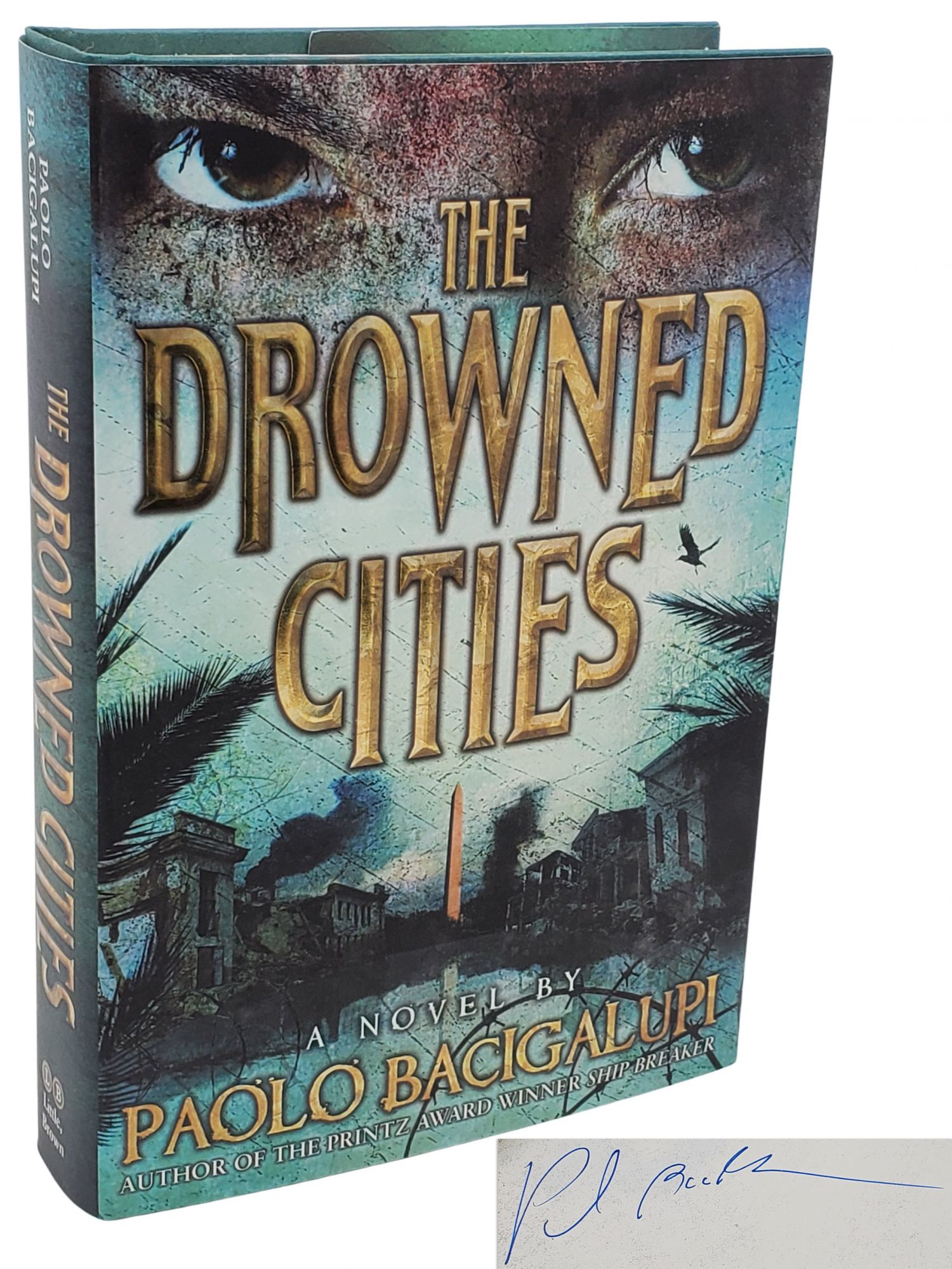 THE DROWNED CITIES. Paolo Bacigalupi.
