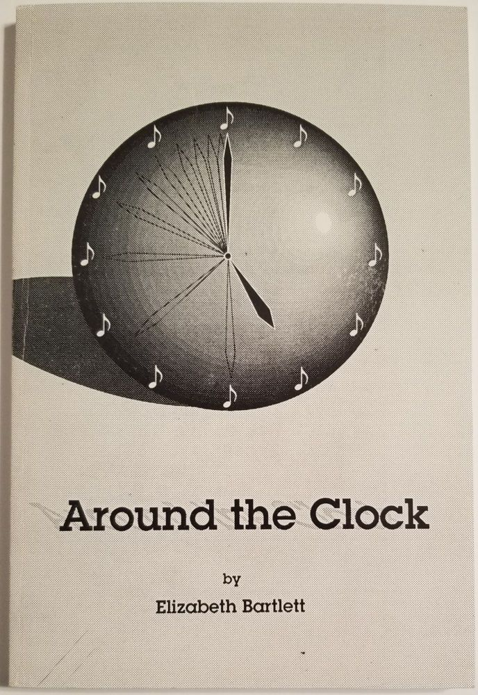 AROUND THE CLOCK. Elizabeth Bartlett