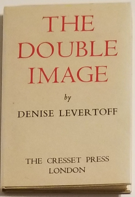 THE DOUBLE IMAGE. Denise Levertov