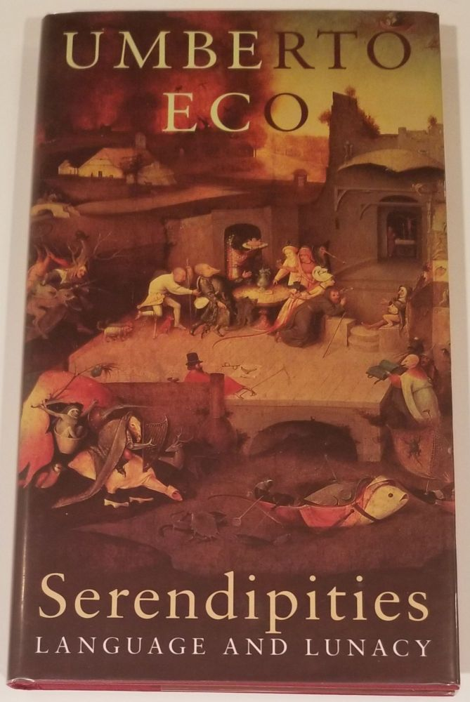 SERENDIPITIES. Language and Lunacy [SIGNED 1ST EDITION]. Umberto Eco