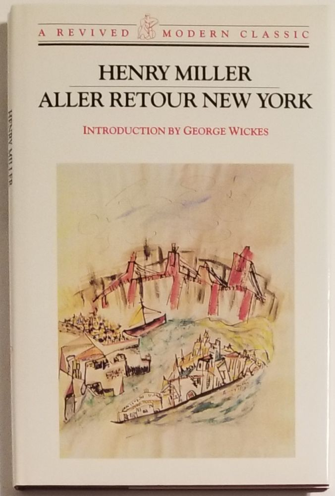 ALLER RETOUR NEW YORK. Introduction by George Wickes. Henry Miller