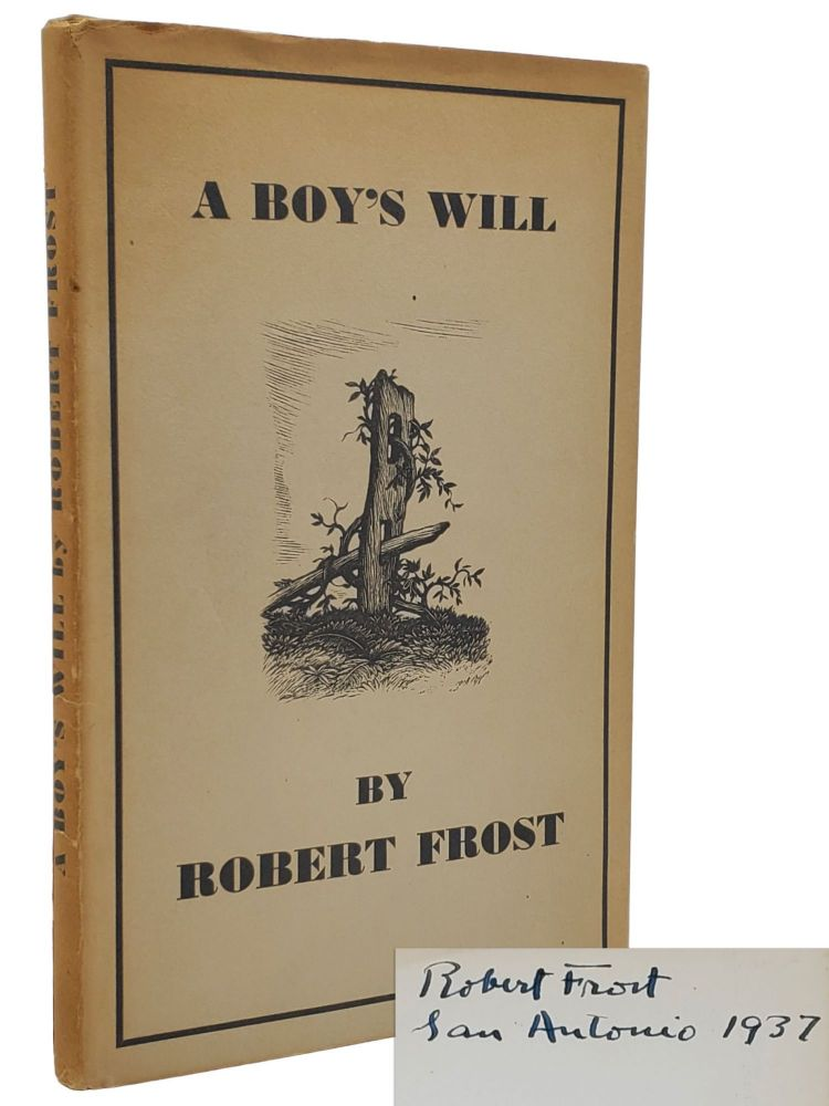 A BOY'S WILL. Poems [SIGNED SECOND EDITION]. Robert Frost