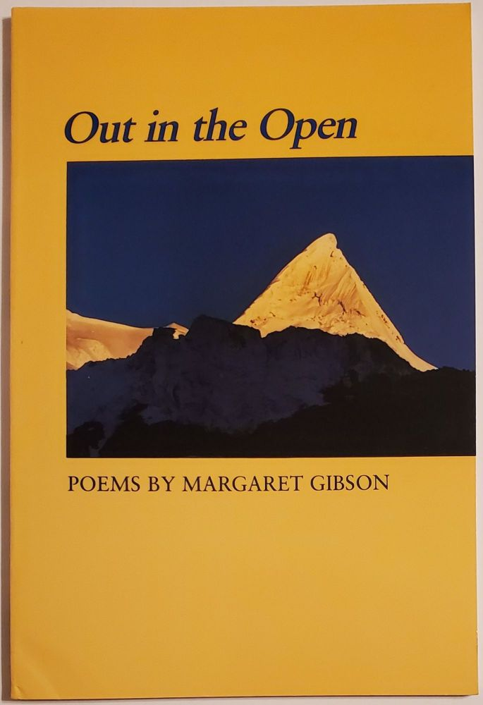 OUT IN THE OPEN. Margaret Gibson