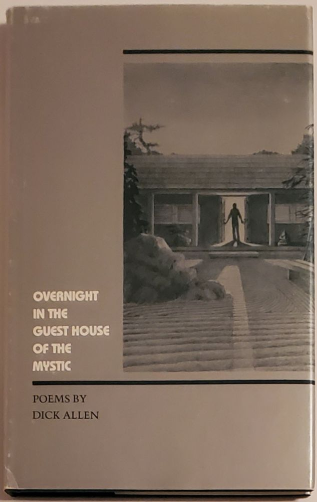 OVERNIGHT IN THE GUEST HOUSE OF THE MYSTIC. Dick Allen